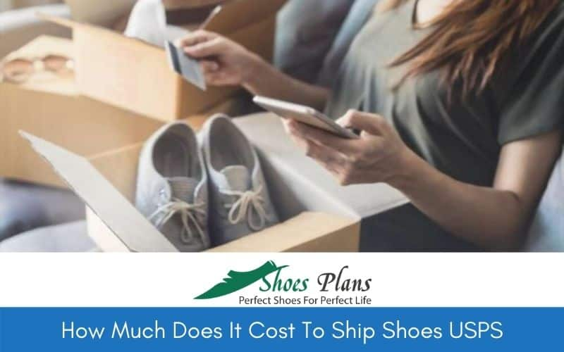 How Much Does It Cost To Ship Shoes USPS