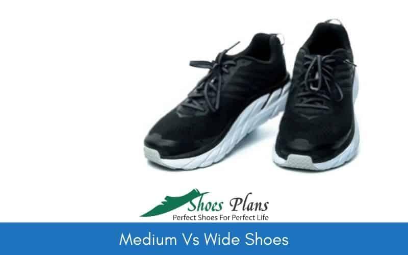 Medium Vs Wide Shoes