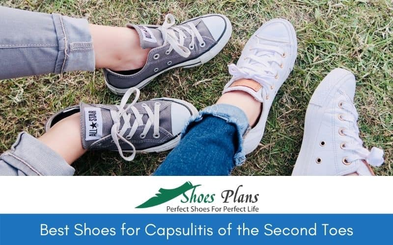 Best Shoes for Capsulitis of the Second Toes