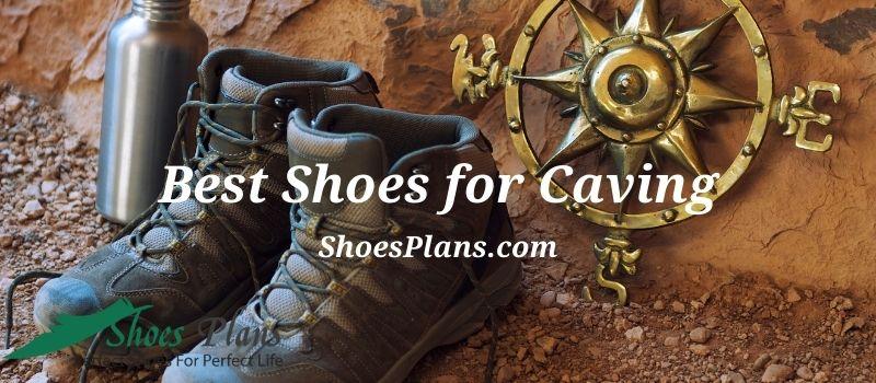 Best Caving Shoes Reviews