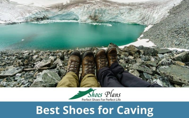 Best Shoes for Caving
