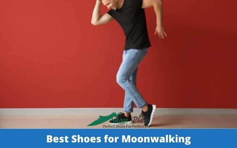 Best Shoes for Moonwalking