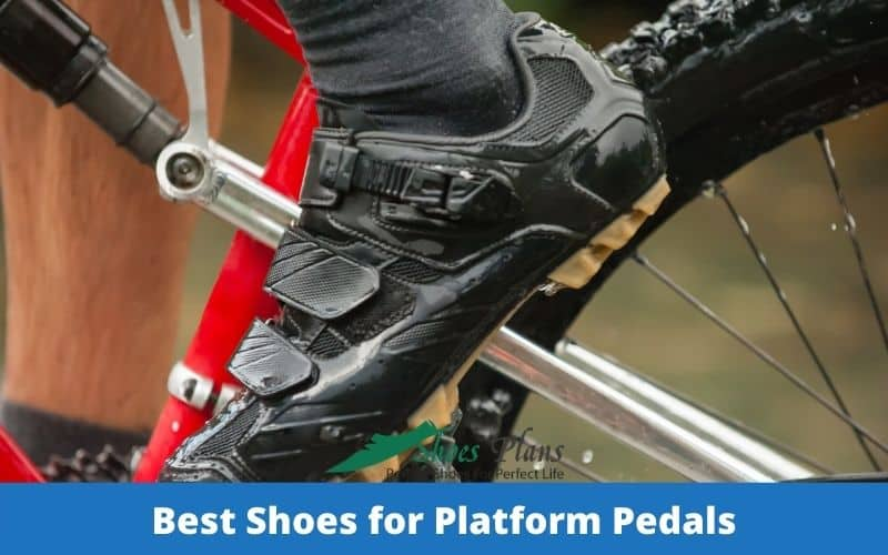 Best Shoes for Platform Pedals