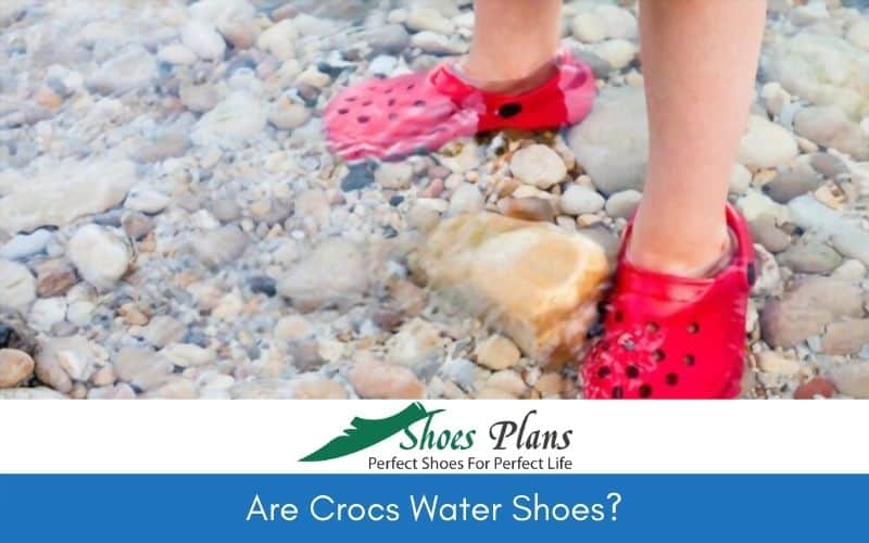 are crocs water shoes