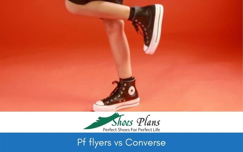 Pf flyers vs Converse